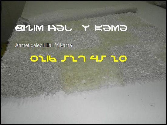 Ahmet Çelebi Halı Yıkamacı 0216 527 45 20 Bizim Halı Yıkama Ahmet Çelebi Halı Yıkama