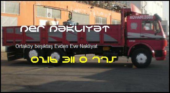 Ortaköy Beşiktaş Evden Eve Nakliye 0216 311 0 775 Öner Nakliyat Ortaköy Beşiktaş Evden Eve Nakliyat