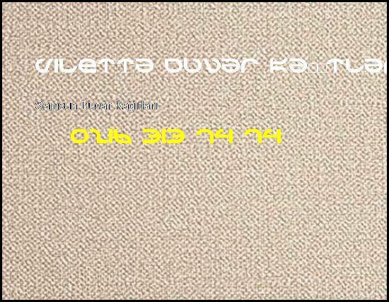 Samsun İthal Duvar Kağıtları 0216 313 74 74 Viletta Duvar Kağıtları Samsun Duvar Kağıtları