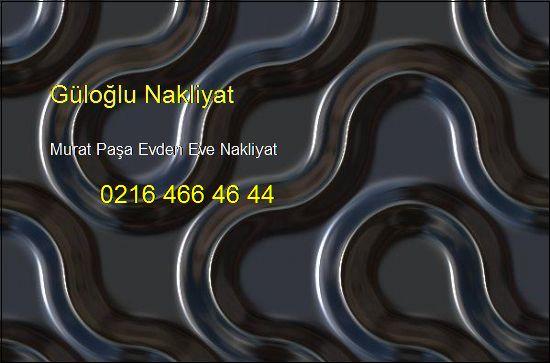 Murat Paşa Evden Eve Hesaplı Nakliye 0216 466 46 44 Murat Paşa Evden Eve Nakliyat