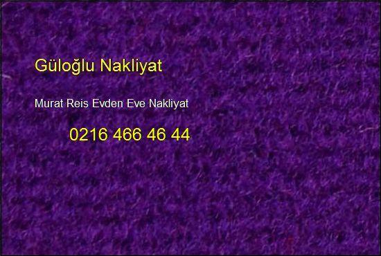 Murat Reis Evden Eve Hesaplı Nakliye 0216 466 46 44 Murat Reis Evden Eve Nakliyat