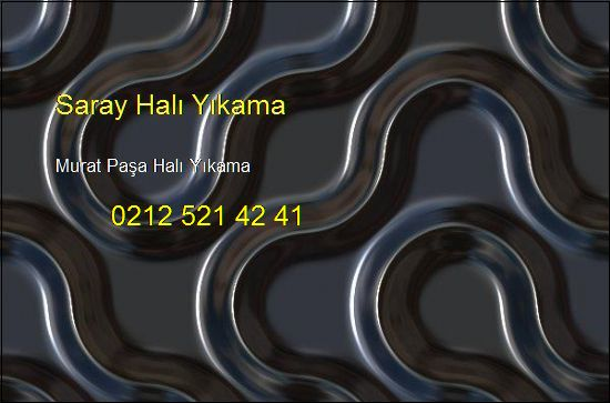 Murat Paşa Halı Yıkama Fabrikası 0212 521 42 41 Murat Paşa Halı Yıkama
