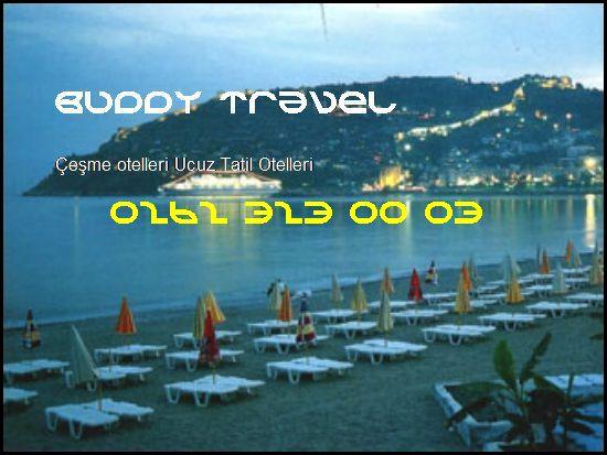 Çeşme Otelleri Buddy Travel 0262 323 00 03 Buddy Travel Çeşme Otelleri Ucuz Tatil Otelleri