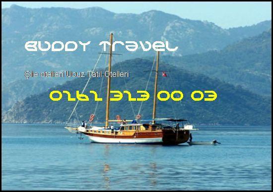 Şile Otelleri Buddy Travel 0262 323 00 03 Buddy Travel Şile Otelleri Ucuz Tatil Otelleri
