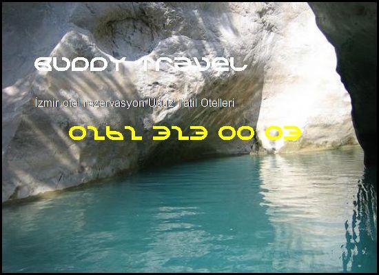 İzmir Otel Rezervasyon Buddy Travel 0262 323 00 03 Buddy Travel İzmir Otel Rezervasyon Ucuz Tatil Otelleri