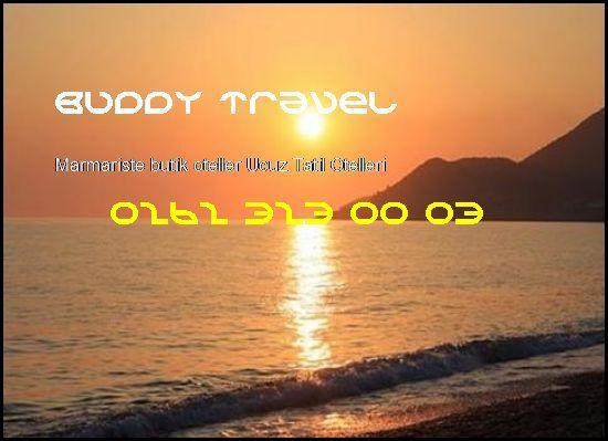 Marmariste Butik Oteller Buddy Travel 0262 323 00 03 Buddy Travel Marmariste Butik Oteller Ucuz Tatil Otelleri