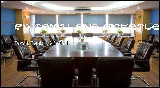 Taksim Temizlik Şirketleri Yeniz Siteniz Açıldı  Ev Temizleme Şirketleri Taksim Temizlik Şirketleri