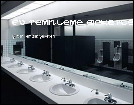 Çırçır Temizlik Şirketleri Yeniz Siteniz Açıldı  Ev Temizleme Şirketleri Çırçır Temizlik Şirketleri