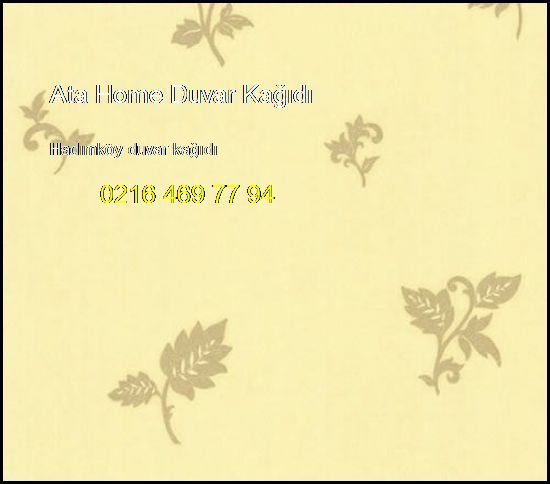 Hadımköy Duvar Kağıdı 0216 469 77 94 Ata Home Duvar Kağıdı Hadımköy Duvar Kağıdı