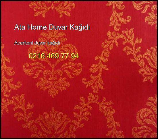 Acarkent Duvar Kağıdı 0216 469 77 94 Ata Home Duvar Kağıdı Acarkent Duvar Kağıdı