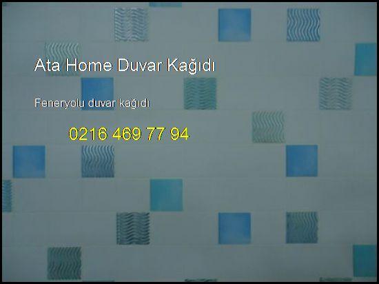 Feneryolu Duvar Kağıdı 0216 469 77 94 Ata Home Duvar Kağıdı Feneryolu Duvar Kağıdı