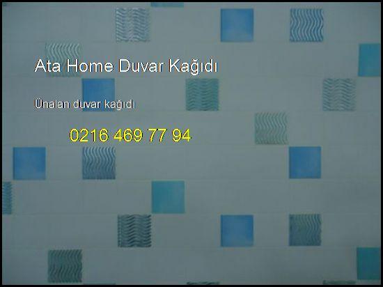 Ünalan Duvar Kağıdı 0216 469 77 94 Ata Home Duvar Kağıdı Ünalan Duvar Kağıdı
