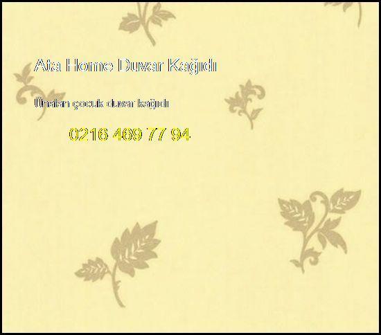 Ünalan Çocuk Duvar Kağıdı 0216 469 77 94 Ata Home Duvar Kağıdı Ünalan Çocuk Duvar Kağıdı