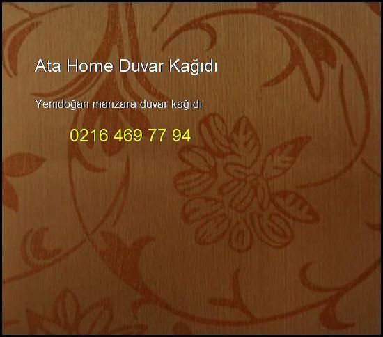 Yenidoğan Manzara Duvar Kağıdı 0216 469 77 94 Ata Home Duvar Kağıdı Yenidoğan Manzara Duvar Kağıdı