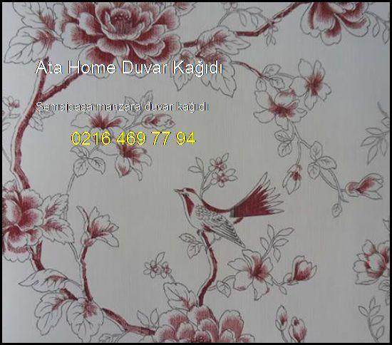 Şemsipaşa Manzara Duvar Kağıdı 0216 469 77 94 Ata Home Duvar Kağıdı Şemsipaşa Manzara Duvar Kağıdı
