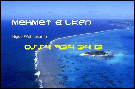 Niğde Web Tasarım Ve İnternet Uygulamaları - Niğde Web Tasarım