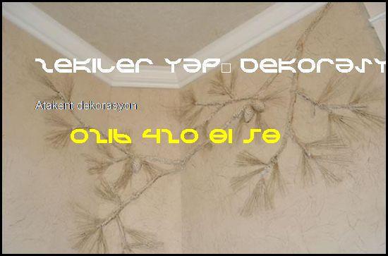 Atakent Dekorasyon 0216 420 81 58 Zekiler Yapı Dekorasyon Atakent Dekorasyon
