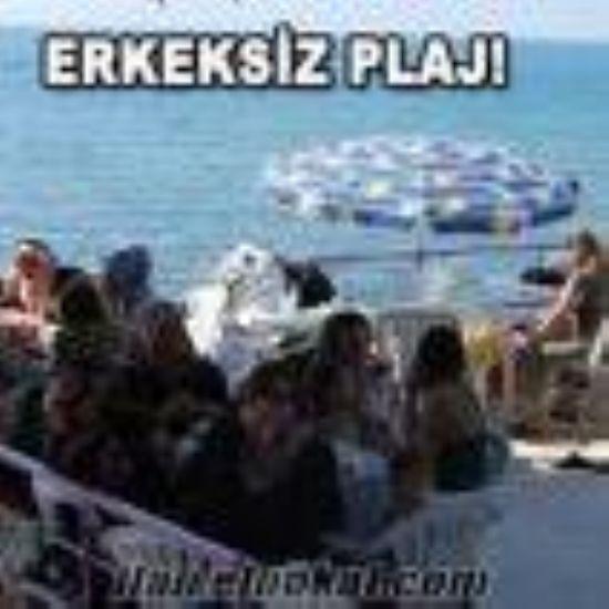 Kadınlar Plajı Bayanlara Özel Hizmetinize Girmiştir