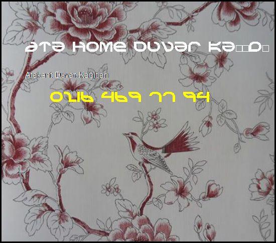 Atakent İthal Duvar Kağıdı 0216 469 77 94 Ata Home Duvar Kağıdı Ataşehir Atakent Duvar Kağıtları