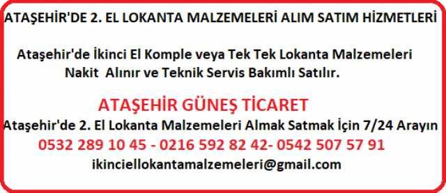 Ataşehir Güneş Ticaret 2.el Lokanta Malzemeleri Alanlar