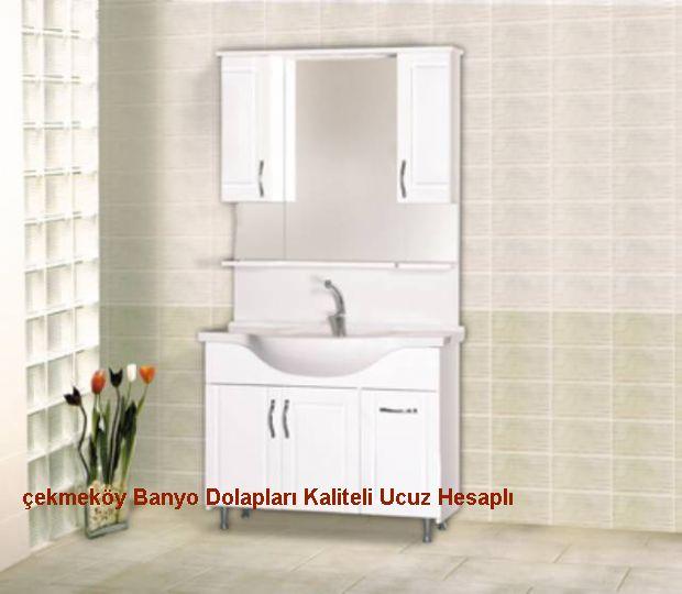 Çekmeköy Banyo Dolapları Kaliteli Ucuz Hesaplı