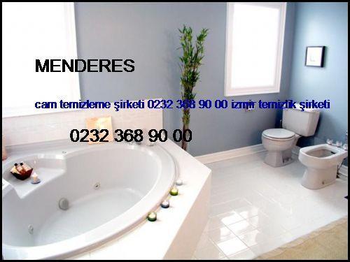 Menderes Cam Temizleme Şirketi 0232 368 90 00 İzmir Temizlik Şirketi Menderes