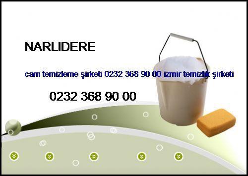 Narlıdere Cam Temizleme Şirketi 0232 368 90 00 İzmir Temizlik Şirketi Narlıdere