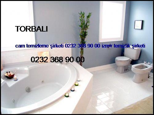 Torbalı Cam Temizleme Şirketi 0232 368 90 00 İzmir Temizlik Şirketi Torbalı