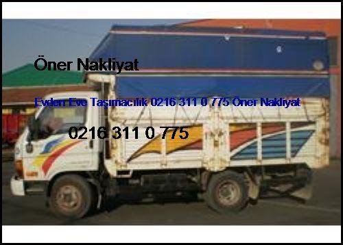 Taksim Evden Eve Taşımacılık 0216 311 0 775 Öner Nakliyat Taksim