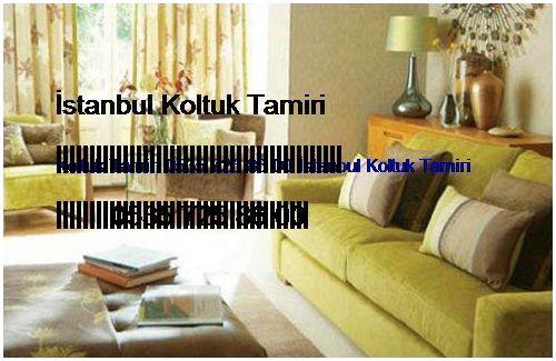 Taksim Koltuk Tamiri 0551 620 49 67 İstanbul Koltuk Tamiri Taksim
