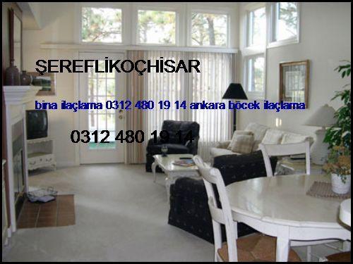 Şereflikoçhisar Bina İlaçlama 0312 480 19 14 Ankara Böcek İlaçlama Şereflikoçhisar