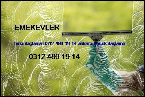 Emekevler Bina İlaçlama 0531 990 48 71 Ankara Böcek İlaçlama Emekevler