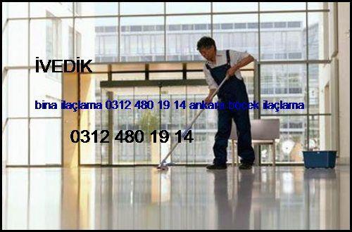 İvedik Bina İlaçlama 0531 990 48 71 Ankara Böcek İlaçlama İvedik