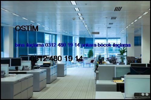 Ostim Bina İlaçlama 0531 990 48 71 Ankara Böcek İlaçlama Ostim